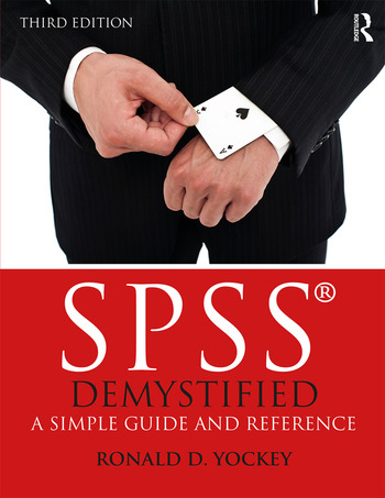 SPSS Demystified A Simple Guide and Reference book cover