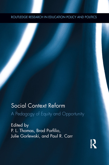 Social Context Reform A Pedagogy of Equity and Opportunity book cover
