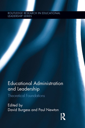 Educational Administration and Leadership Theoretical Foundations book cover