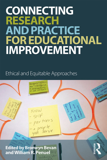 Connecting Research and Practice for Educational Improvement Ethical and Equitable Approaches book cover