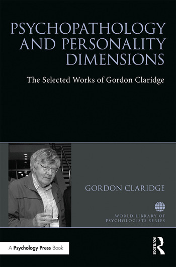 Psychopathology and personality dimensions The Selected works of Gordon Claridge book cover