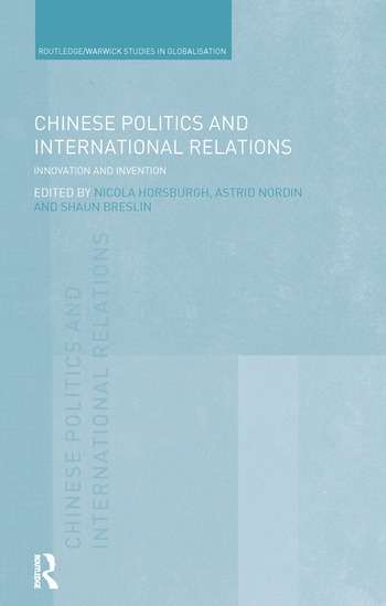 Chinese Politics and International Relations Innovation and Invention book cover