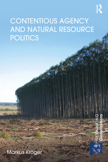 Contentious Agency and Natural Resource Politics book cover