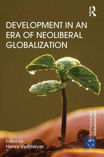 Development in an Era of Neoliberal Globalization book cover