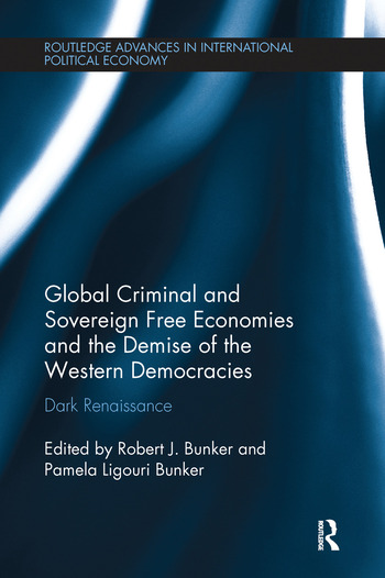 Global Criminal and Sovereign Free Economies and the Demise of the Western Democracies Dark Renaissance book cover