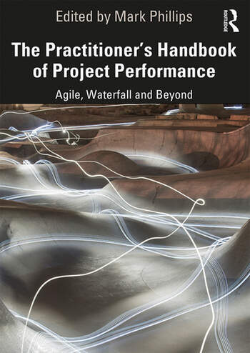 The Practitioner's Handbook of Project Performance Agile, Waterfall and Beyond book cover