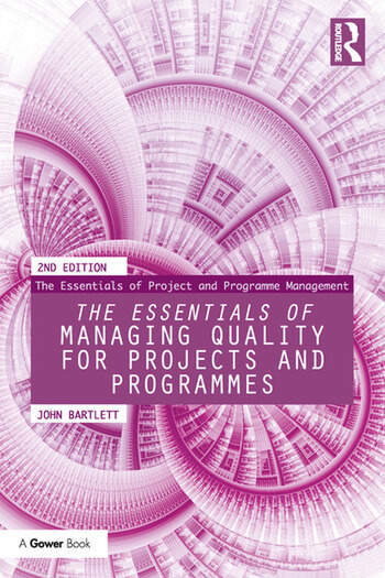 The Essentials of Managing Quality for Projects and Programmes book cover