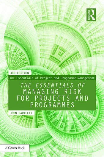 The Essentials of Managing Risk for Projects and Programmes book cover
