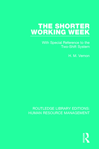The Shorter Working Week With Special Reference to the Two-Shift System book cover