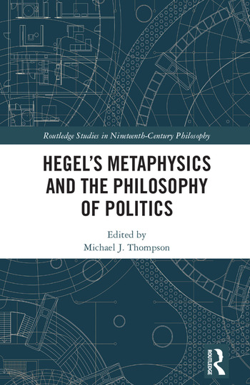 Hegel's Metaphysics and the Philosophy of Politics book cover