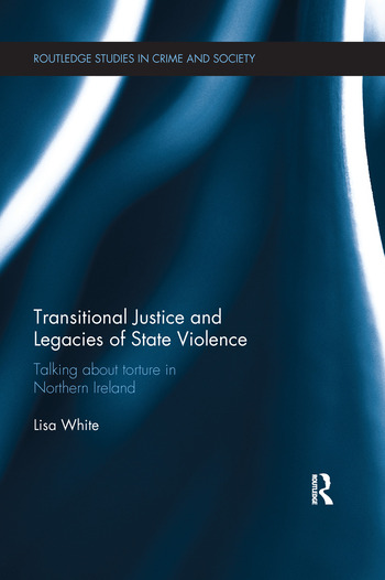 Transitional Justice and Legacies of State Violence book cover