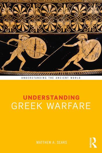 Understanding Greek Warfare book cover