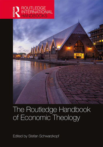 The Routledge Handbook of Economic Theology book cover