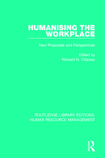 Humanising the Workplace New Proposals and Perspectives book cover