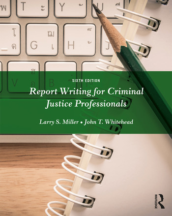 Report Writing for Criminal Justice Professionals book cover