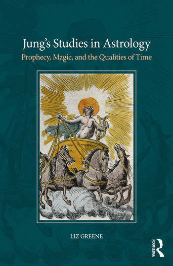 Jung's Studies in Astrology Prophecy, Magic, and the Qualities of Time book cover