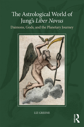 The Astrological World of Jung's 'Liber Novus' Daimons, Gods, and the Planetary Journey book cover