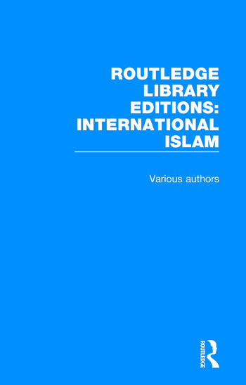 Routledge Library Editions: International Islam book cover