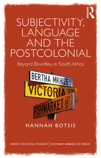 Subjectivity Language And The Postcolonial Beyond Bourdieu In