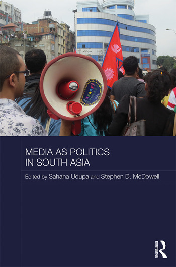 Media as Politics in South Asia book cover