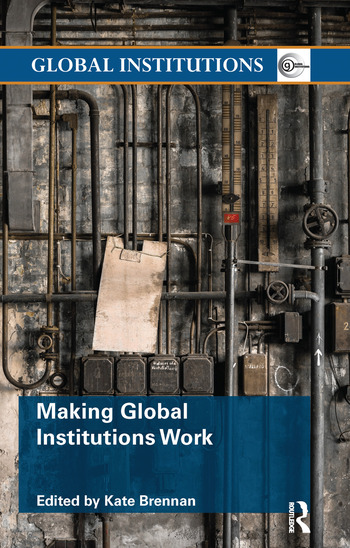 Making Global Institutions Work book cover