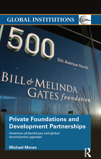 Private Foundations and Development Partnerships American Philanthropy and Global Development Agendas book cover