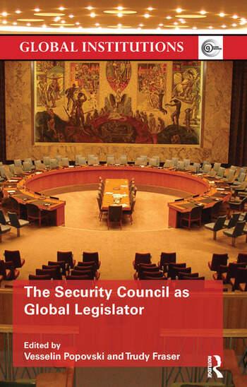 The Security Council as Global Legislator book cover