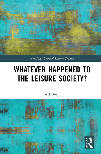 Whatever Happened to the Leisure Society? book cover