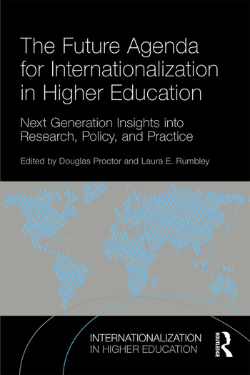 The Future Agenda for Internationalization in Higher Education Next Generation Insights into Research, Policy, and Practice book cover