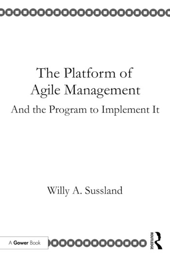 The Platform of Agile Management And the Program to Implement It book cover
