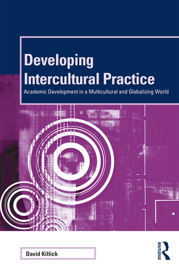 Developing Intercultural Practice Academic Development in a Multicultural and Globalizing World book cover