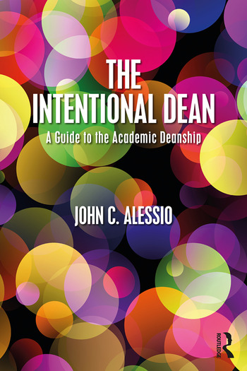 The Intentional Dean A Guide to the Academic Deanship book cover