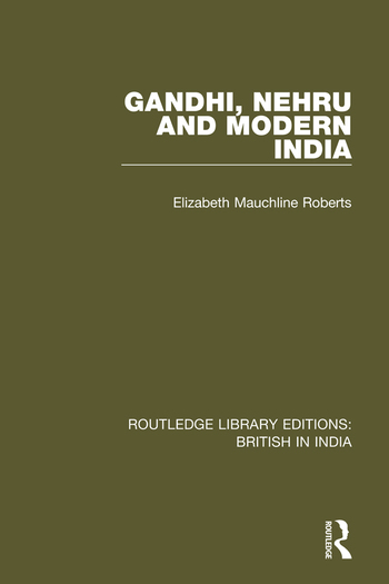 Gandhi, Nehru and Modern India book cover