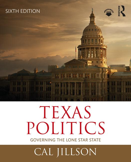 Texas Politics Governing the Lone Star State book cover