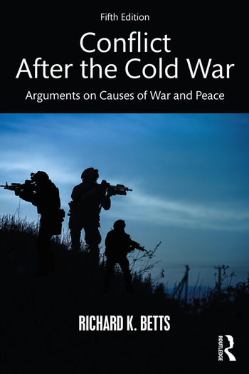 Conflict After the Cold War Arguments on Causes of War and Peace book cover