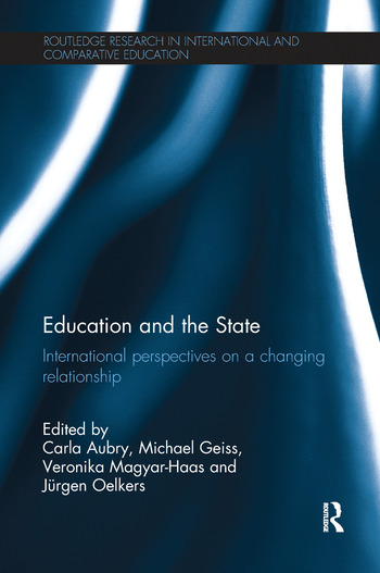 Education and the State International perspectives on a changing relationship book cover