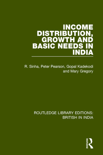 Income Distribution, Growth and Basic Needs in India book cover