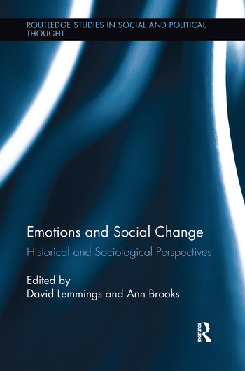 Emotions and Social Change Historical and Sociological Perspectives book cover
