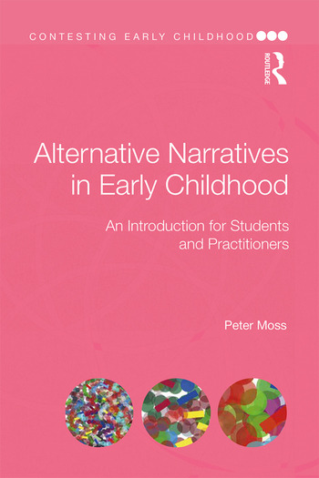 Alternative Narratives in Early Childhood An Introduction for Students and Practitioners book cover