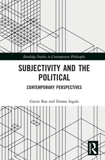 Subjectivity and the Political Contemporary Perspectives book cover