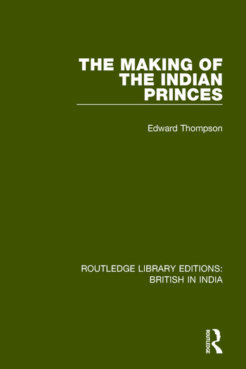 The Making of the Indian Princes book cover
