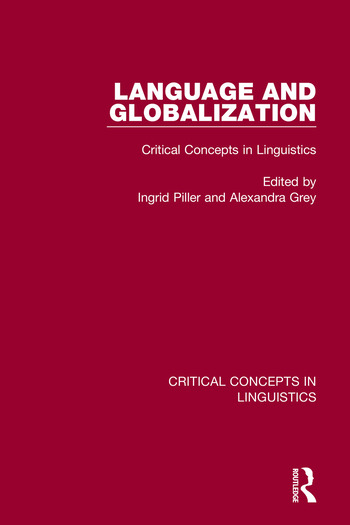 Language and Globalization Critical Concepts in Linguistics book cover