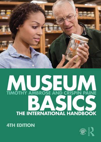Museum Basics The International Handbook book cover