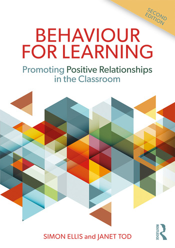 Behaviour for Learning Promoting Positive Relationships in the Classroom book cover