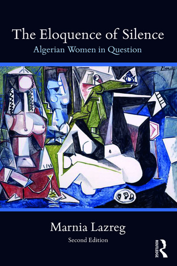 The Eloquence of Silence Algerian Women in Question book cover