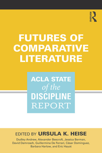 Futures of Comparative Literature ACLA State of the Discipline Report book cover