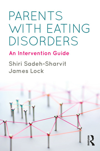 Parents with Eating Disorders An Intervention Guide book cover