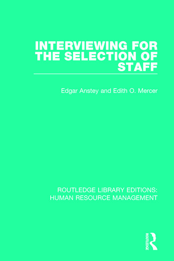 Interviewing for the Selection of Staff book cover
