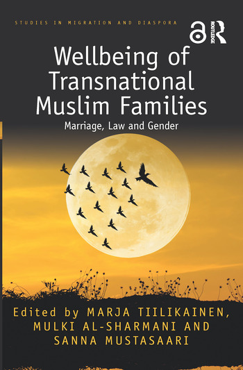 Wellbeing of Transnational Muslim Families Marriage, Law and Gender book cover