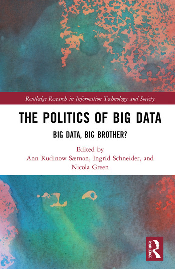 The Politics and Policies of Big Data Big Data, Big Brother? book cover